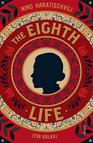 The Eighth Life: for Brilka