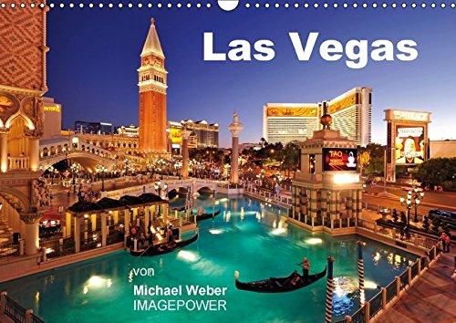 Las Vegas (Wandkalender 2018 DIN A3 quer): Las Vegas – Glitzermetropole und Spielerparadies in Nevada, USA (Monatskalender, 14 Seiten ) (CALVENDO Orte) [Kalender] [Apr 01, 2017] Weber, Michael