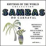 Sambas Do Carnaval: Rhythms of World Coll