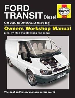 ford transit diesel oct 00 oct 06 haynes repair manual amazon rh amazon co uk 2016 Ford Transit Ford Transit Custom