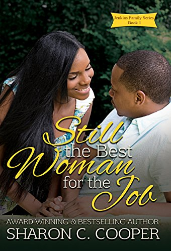 Still the Best Woman for the Job (Jenkins Family Series Book 1) (Best Jobs For Girls)