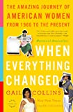 When Everything Changed, Gail Collins, 0316014044