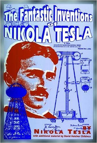 Fantastic Inventions of Nikola Tesla (Lost Science Series
