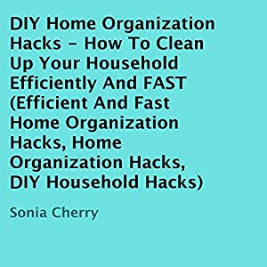 DIY Home Organization Hacks Audiobook