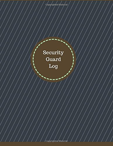 Security Guard Log (Logbook, Journal - 126 pages, 8.5 x 11 inches): Security Guard Logbook (Professional Cover, Large) (Manchester Designs/Record Books) ebook