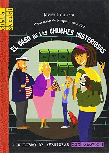 El caso de las chuches misteriosas (Clara Secret) (Spanish Edition)