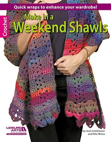 Download Make in a Weekend Shawls by Rita Weiss (2013-06-01) ebook