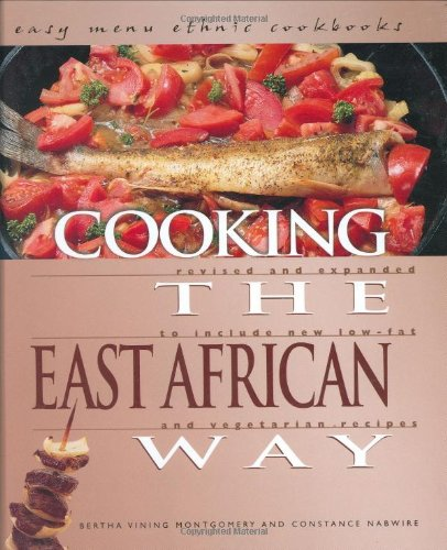 Cooking the East African Way (Easy Menu Ethnic Cookbooks) by Bertha Vining Montgomery, Constance R. Nabwire
