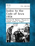 img - for Index to the Code of Iowa 1954 book / textbook / text book