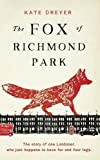 Fox of Richmond Park, The
