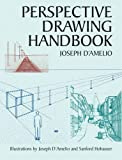 img - for Perspective Drawing Handbook (Dover Art Instruction) by Joseph D'Amelio (2004-05-17) book / textbook / text book