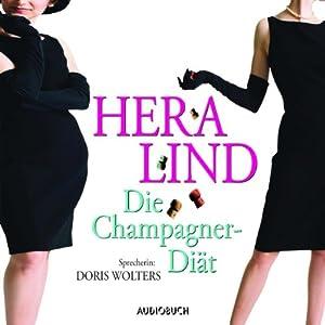 Die Champagner-Diät Hörbuch