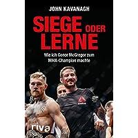 Siege oder lerne: Wie ich Conor McGregor zum MMA-Champion machte