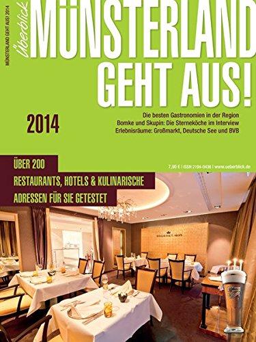 Münsterland geht aus! 2014: Der Gastronomieführer für das Münsterland