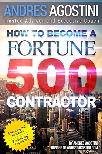 How to Become a Fortune 500 Contractor - Step-by-step Strategies from Steve Jobs to Warren Buffet to Rockefeller and Beyond Robert T. Kiyosaki's Rich Dad and Poor Dad's Wealth Creation
