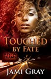 Touched by Fate: PSY-IV Teams Book 2