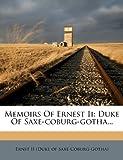 Memoirs of Ernest II, , 1279287799