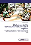 Challenges to the Democratisation Process in Uganda, Robert Ojambo, 3847370758