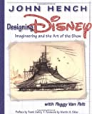 img - for Designing Disney: The Art of Color, Character, and Show by John Hench (2003-10-01) book / textbook / text book