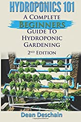 Hydroponics 101: A Complete Beginner's Guide to Hydroponic Gardening