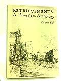 img - for Retrievements: A Jerusalem Anthology book / textbook / text book
