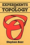 Experiments in Topology (Dover Books on Mathematics)