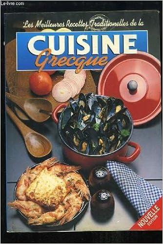 Les Meilleures Recettes Traditionnelles De La Cuisine Grecque