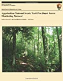 Appalachian National Scenic Trail Plot-Based Forest Monitoring Protocol, U. S. Department U.S. Department of the Interior and National Park National Park Service, 149123976X