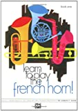 Learn to Play the French Horn, Charles Gouse, 0739027719