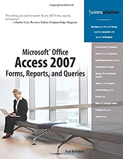 Microsoft Office Access 2007 Forms Reports And Queries