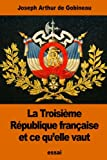 img - for La Troisi me R publique fran aise et ce qu'elle vaut (French Edition) book / textbook / text book