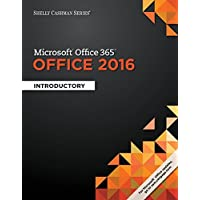Shelly Cashman Series Microsoft Office 365 & Office 2016: Introductory (MindTap Course List)