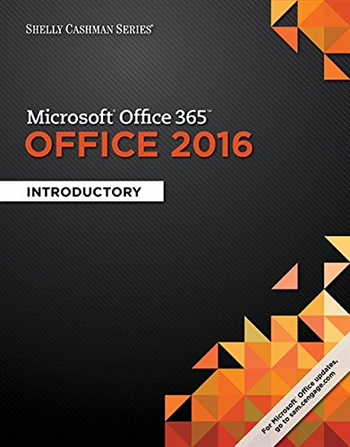 Shelly Cashman Series Microsoft Office 365 & Office 2016: Introductory by Cengage Learning