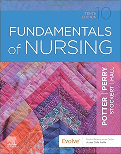 Fundamentals of Nursing - E-Book, 10th Edition - Original PDF