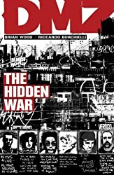 (DMZ, Volume 5: The Hidden War) By Wood, Brian (Author) Paperback on (08 , 2008)