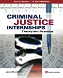img - for Criminal Justice Internships: Theory Into Practice book / textbook / text book