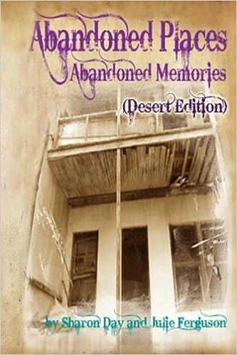 Abandoned Places: Abandoned Memories (Desert Edition) by Julie Ferguson (2012-07-13)