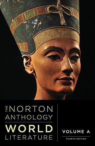 The Norton Anthology of World Literature (Fourth Edition)  (Vol. A)