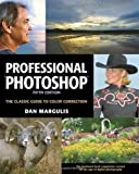 Professional Photoshop: The Classic Guide to Color Correction by Dan Margulis (20-Nov-2006) Paperback
