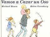 Vamos a Cazar UN Oso/Were Going on a Bear Hunt (Spanish Edition)