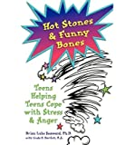 Hot Stones & Funny Bones: Teens Helping Teens Cope with Stress & Anger (Paperback) - Common