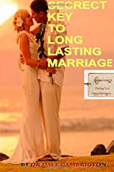 Secrets Key To Long Lasting Marriage