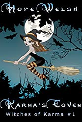 Karma's Coven: Witches of Karma: Rose Circle Coven #1 (Karma's Witches Book 3.5)