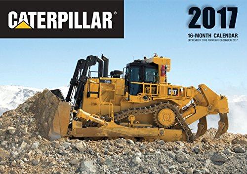 Caterpillar 2017: 16-Month Calendar September 2016 through December 2017