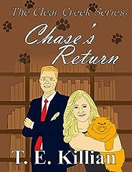 Chase's Return (Clear Creek Series Book 2)