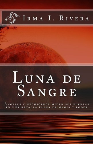 Luna de Sangre (Spanish Edition) [Irma I Rivera] (Tapa Blanda)
