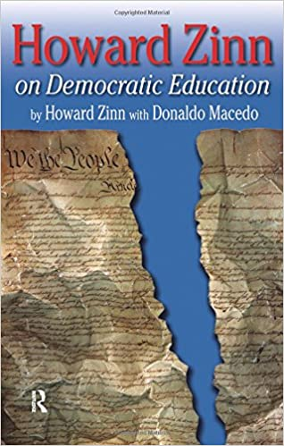 howard zinn on democratic education series in critical narrative howard zinn on democratic education series in critical narrative 1st edition