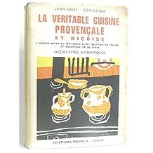 La véritable cuisine provençale et niçoise
