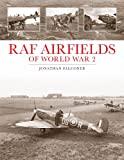 RAF Airfields of World War 2, Jonathan Falconer, 1857803493