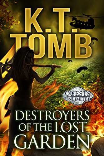 Destroyers of the Lost Garden (Evan Knight Book 3) by [Tomb, K.T.]